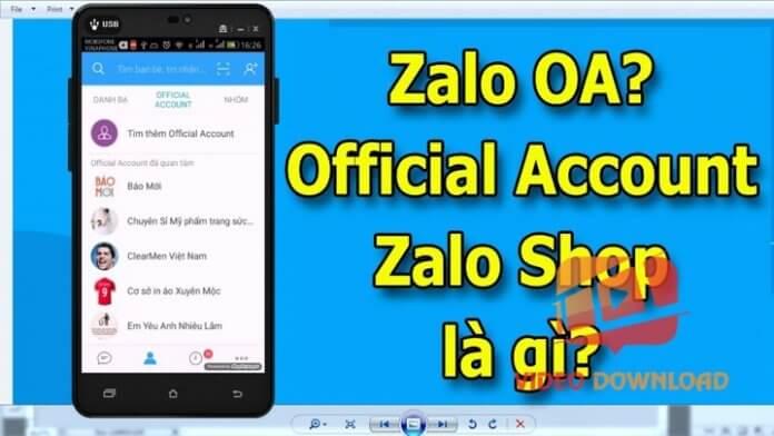 Hình 1: Zalo Official Account là gì?