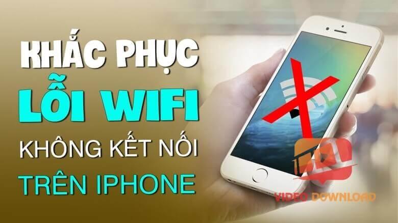 Hình 1: Khắc phục iPhone không bắt được wifi
