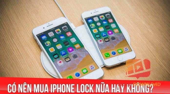 Hình 4: Có nên mua iPhone Lock?